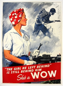 Example of public rhetoric promoting women working in factories during WWII http://www.rockwell-center.org/essays-illustration/shes-a-wow/